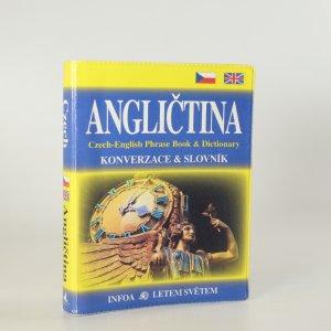náhled knihy - Angličtina, konverzace, slovník. Czech-English phrase book & dictionary