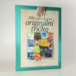 náhled knihy - 100 a 1 nápad na originální tričko