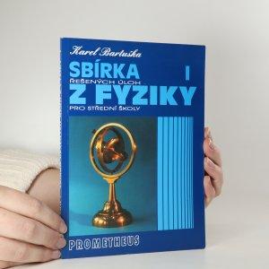 náhled knihy - Sbírka řešených úloh z fyziky pro střední školy. I. díl, Mechanika