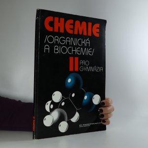 náhled knihy - Chemie II. organická a biochemie pro gymnázia