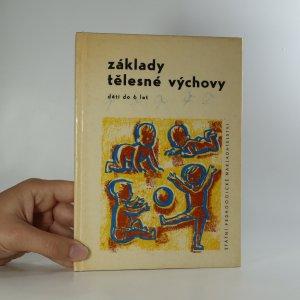náhled knihy - Základy tělesné výchovy dětí do šesti let