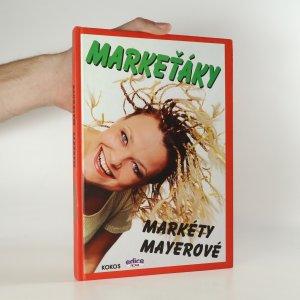 náhled knihy - Markeťáky Markéty Mayerové