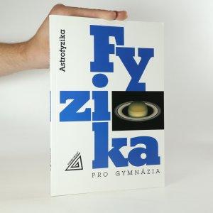 náhled knihy - Fyzika pro gymnázia. Astrofyzika