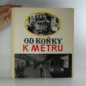 náhled knihy - Od koňky k metru