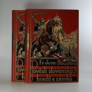 náhled knihy - Pověsti slovenských hradů a zámků. 1.-2. díl. (2 svazky).