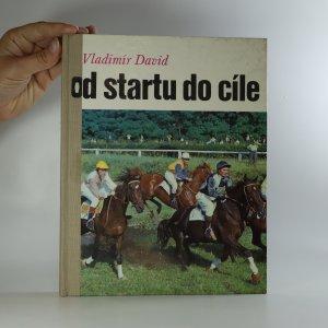 náhled knihy - Od startu do cíle