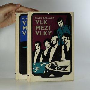 náhled knihy - Vlk mezi vlky. 1.-2. díl. (2 svazky).