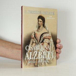 náhled knihy - Císařovna Alžběta. Mýtus a pravda.