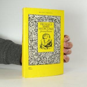 náhled knihy - Truhlice Marie Medicejské