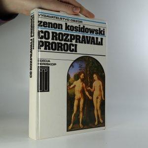 náhled knihy - Čo rozprávali proroci