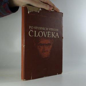 náhled knihy - Po stopách vývoje člověka