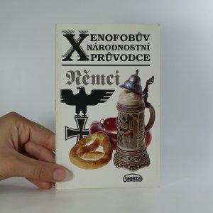 náhled knihy - Xenofobův národnostní průvodce. Němci.