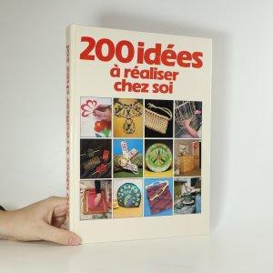 náhled knihy - 200 idées à realiser chez soi