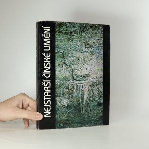náhled knihy - Nejstarší čínské umění ve sbírkách Národní galerie v Praze