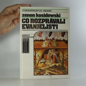 náhled knihy - Čo rozprávali evanjelisti