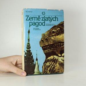 náhled knihy - Země zlatých pagod. Setkání s Barmou