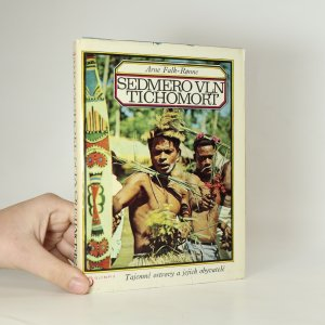 náhled knihy - Sedmero vln Tichomoří. Tajemné ostrovy a jejich obyvatelé