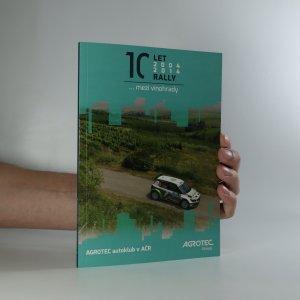 náhled knihy - 10 let rally mezi vinohrady