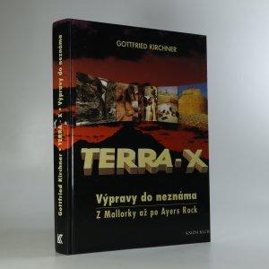 náhled knihy - Terra-X. Výpravy do neznáma. Z Mallorky až po Ayers Rock