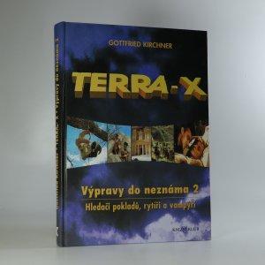 náhled knihy - Terra-X. Výpravy do neznáma. Hledači pokladů, rytíři a vampýři