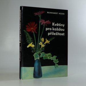 náhled knihy - Květiny pro každou příležitost. Jak darovat, upravit a ošetřovat řezané květiny