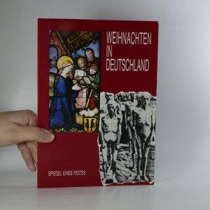 náhled knihy - Weihnachten in Deutschland. Spiegel eines Festes.