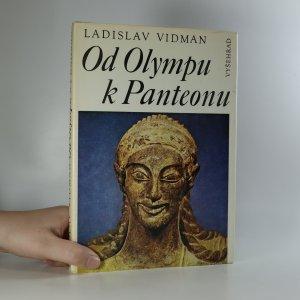 náhled knihy - Od Olympu k Panteonu. Antické náboženství a morálka
