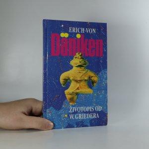 náhled knihy - Erich von Däniken. Životopis od W. Griedera