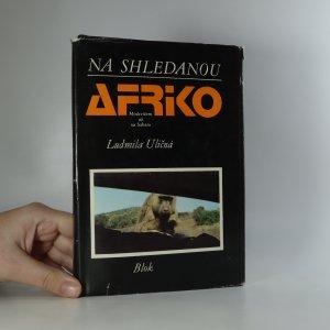 náhled knihy - Na shledanou Afriko. Moskvičem až na Saharu