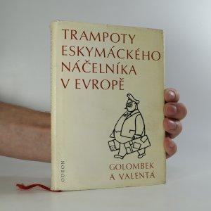 náhled knihy - Trampoty eskymáckého náčelníka v Evropě