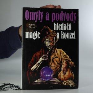 náhled knihy - Omyly a podvody hledačů magie a kouzel