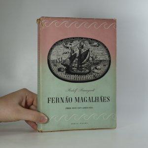 náhled knihy - Fernão Magalhães. Příběh první plavby kolem světa
