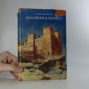 náhled knihy - Mezi Rífem a Saharou. Zeměpisné cesty Marokem