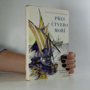 náhled knihy - Přes čtvero moří