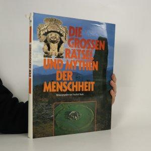 náhled knihy - Die grossen Rätsel und Mythen der Menschheit