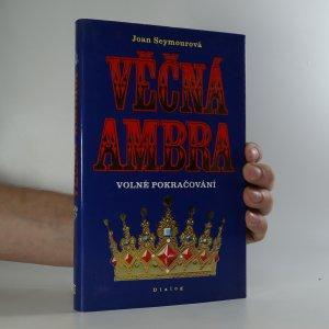 náhled knihy - Věčná Ambra. Volné pokračování.