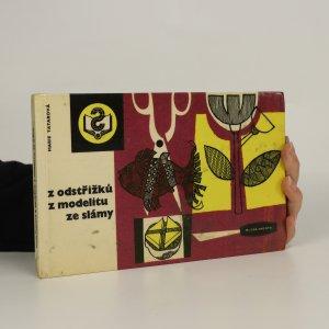 náhled knihy - Z odstřižků, z modelitu, ze slámy ...