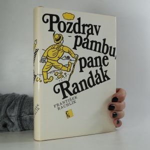 náhled knihy - Pozdrav pámbu, pane Randák