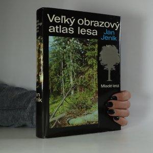 náhled knihy - Vel´ký obrazový atlas lesa