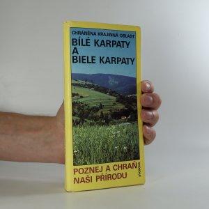 náhled knihy - Chráněná krajinná oblast Bílé Karpaty a Biele Karpaty (65 listů + mapa)