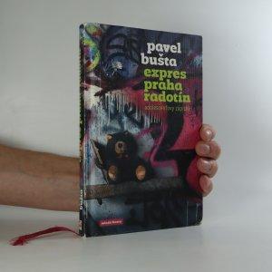 náhled knihy - Expres Praha - Radotín. Adolescentovy zápisky.
