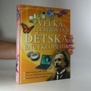 náhled knihy - Velká ilustrovaná dětská encyklopedie