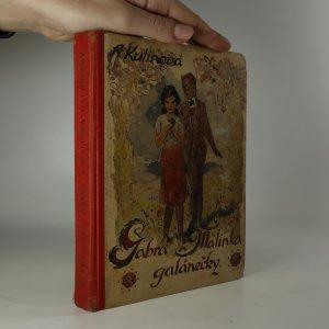 náhled knihy - Gabra a Málinka. 5. díl. Galánečky.