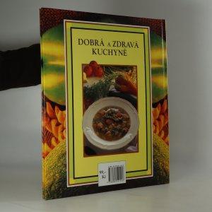 antikvární kniha Dobrá a zdravá kuchyně. Krok za krokem, 1994