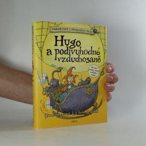 náhled knihy - Hugo a podivuhodné vzduchosaně