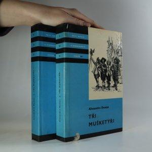 náhled knihy - Tři mušketýři. 1. a 2. díl.