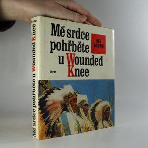 náhled knihy - Mé srdce pohřběte u Wounded Knee