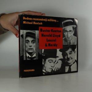 náhled knihy - Dodnes rozesmávají milióny... Buster Keaton, Harold Lloyd, Laurel & Hardy