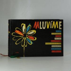 náhled knihy -  Mluvíme česky, slovensky, rusky, polsky, bulharsky, srbochorvátsky, maďarsky, rumunsky, albánsky