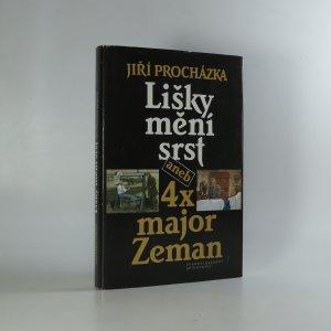 náhled knihy - Lišky mění srst aneb 4x major Zeman